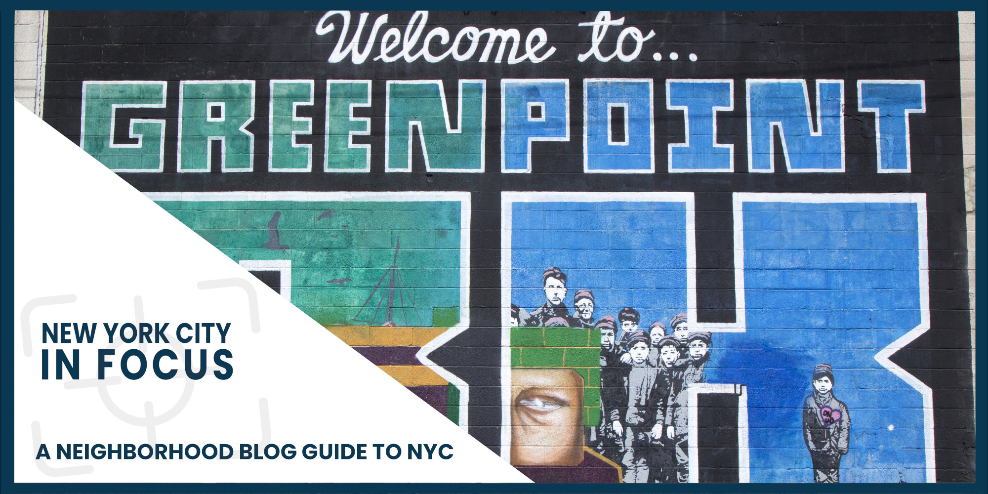 New York City In Focus : Greenpoint